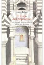 Il mago dell'Appennino - La leggenda del conte Mattei e della sua Rocchetta