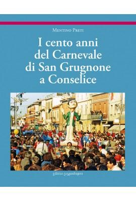 I cento anni del Carnevale di San Grugnone a Conselice