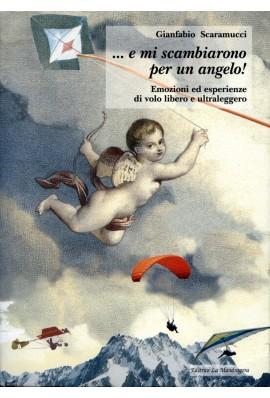 E mi scambiarono per un angelo! Emozioni ed esperienze di volo leggero ed ultraleggero