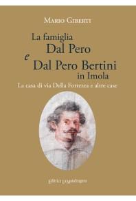 La famiglia Dal Pero e Dal Pero Bertini in Imola