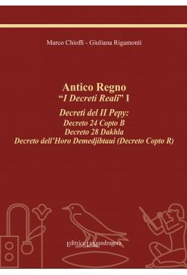 """Antico Regno """"I Decreti Reali"""" I"""
